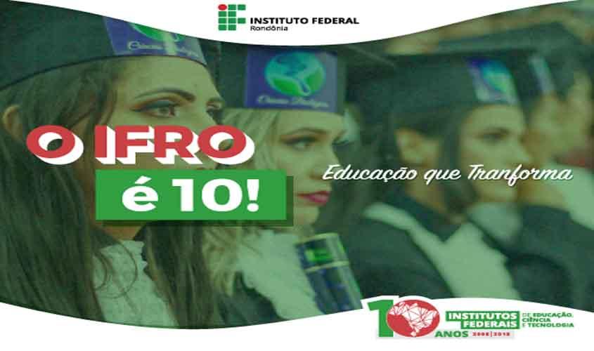 IFRO chega aos dez anos de implantação em Rondônia